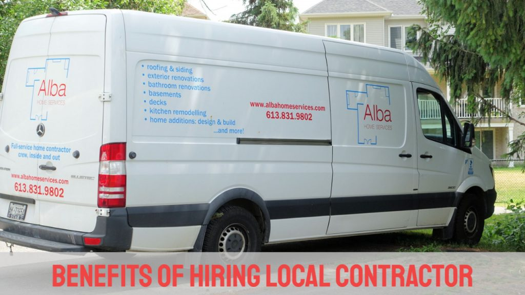 Benefits of Hiring Local Contractor