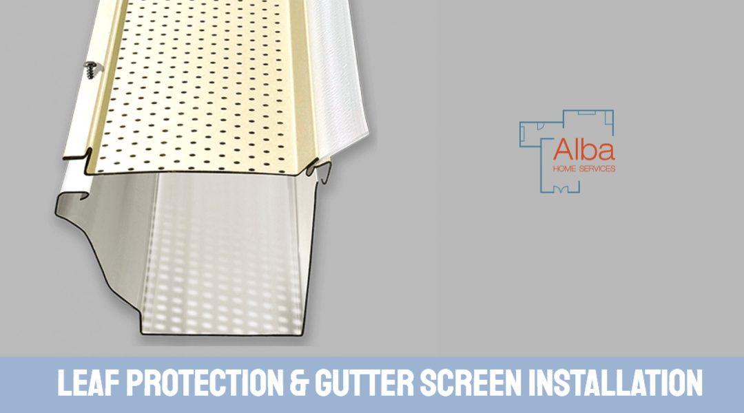 Leaf Guard & Gutter Screen Installation